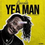 Epixode – Yea Man (Prod. by Dreamjay)