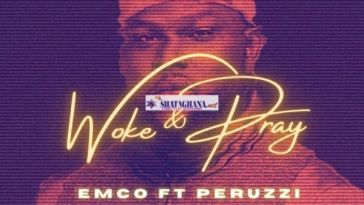 Emco - Woke & Pray ft. Peruzzi