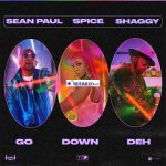 Spice - Go Down Deh ft. Shaggy & Sean Paul