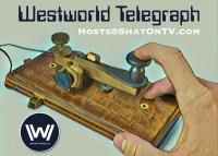 Westworld Telegraph