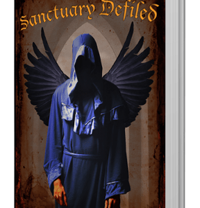 Sanctuary Defiled