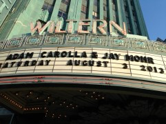 We also went to the Wiltern Theatre to watch some people tell jokes.