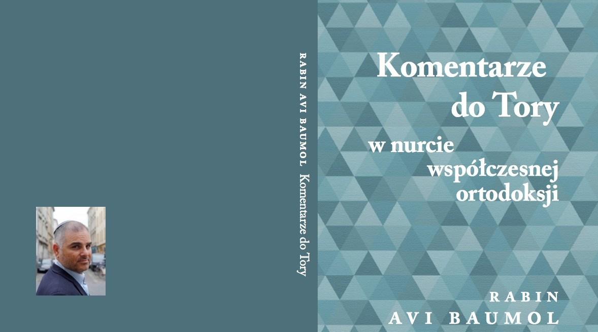 Nowa książka wydana przy wsparciu Shavei Israel: Codzienna porcja Tory – Komentarze rabina Aviego Baumola po polsku