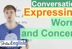 How to Express Worry or Concern in English