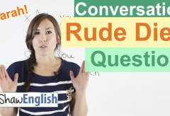 Rude English Diet Questions