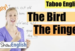 English Bad Words: The Bird / The Finger