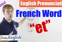 "French Words ""et"" Pronunciation"