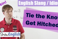 English Slang / Idioms: Tie the Knot / Get Hitched
