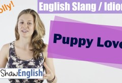 English Slang / Idioms: Puppy Love