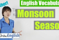 Using 'Monsoon Season' in English