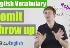Vomit vs Throw Up