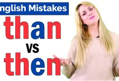 Then vs Than | Common English Mistakes