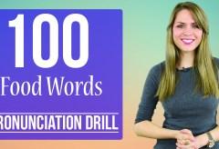 100 Food Words | Learn English Pronunciation | Practice Drill