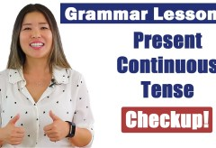 Practice Present Continuous Tense | English Grammar Course Checkup