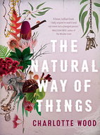 Charlotte WoodThe Natural Way of Things
