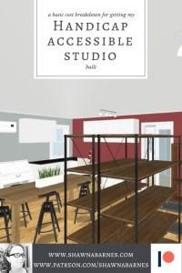 Handicap Accessible Studio - Part 1