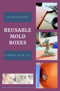 Making Reusable Mold Boxes