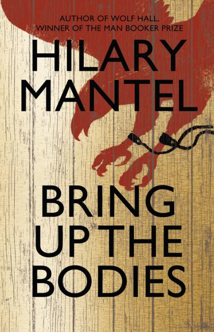Bring Up the Bodies Hilary Mantel book cover