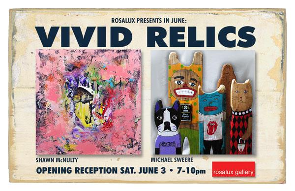 Vivid Relics Art Show Minneapolis Mcnulty Sweere
