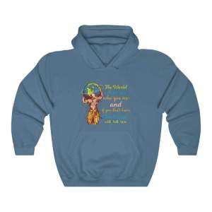 The World Will Ask You Who You Are And If You Dont Know The World Will Tell You — Carl Jung Quote Hoodie – Indigo Blue / 3XL