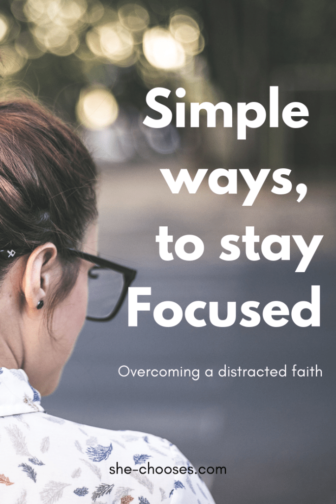 Simple ways to stay focused