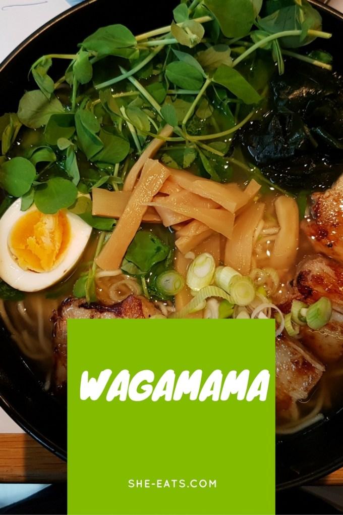Wagamama / SHE-EATS