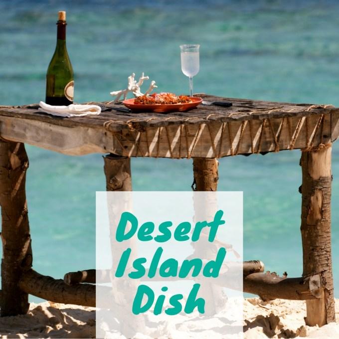 Desert Island Dish recipe link up / linky / SHE-EATS