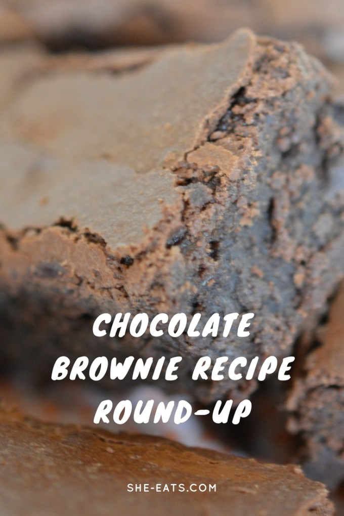 Best Brownie Recipes / Chocolate Week Round / SHE-EATS