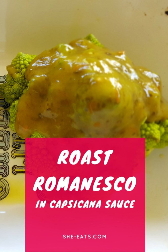 Roast Romanesco in Capsicana / SHE-EATS