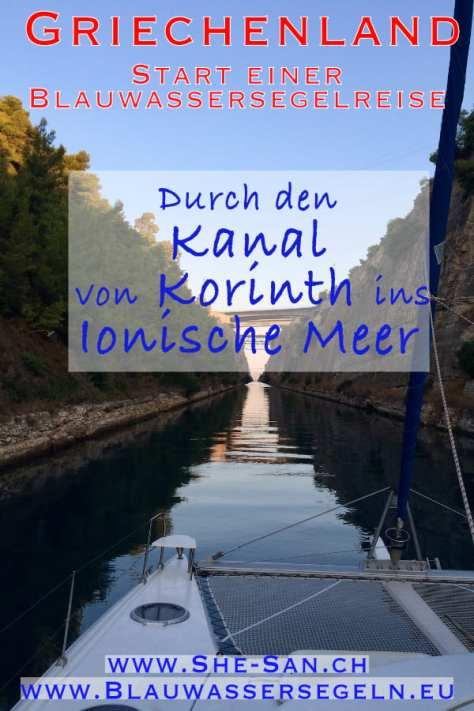 Start Weltumsegelung - durch den Kanal von Korinth ins Ionische Meer
