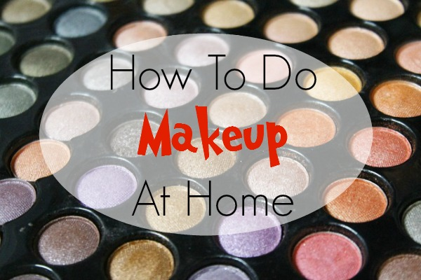 How To Do Makeup At Home For Beginners Step By Step Instructions  She