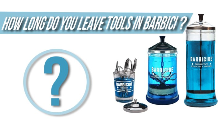 How long do you leave tools in Barbicide – Hairstylist