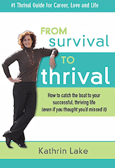 Kathrin Lake, author of Survival to Thrival