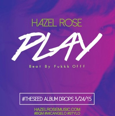Hazel Rose - Play