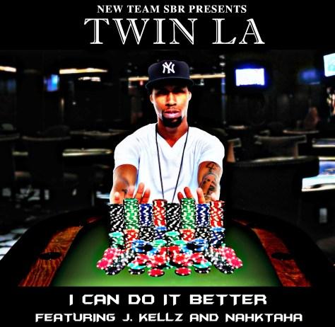 Track: Twin LA - I Can Do It Better Featuring J Kellz And Nahktaha