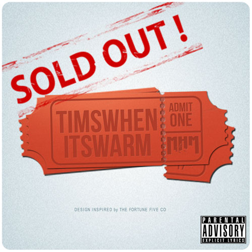 Timswheniswarm - Sold Out Produced By Cees Of The BlockBeattaz