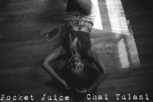 New EP: Chai Tulani - PocketJuice