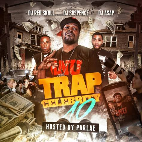 Trap Celebrity 10 Hosted by Parlae Cover