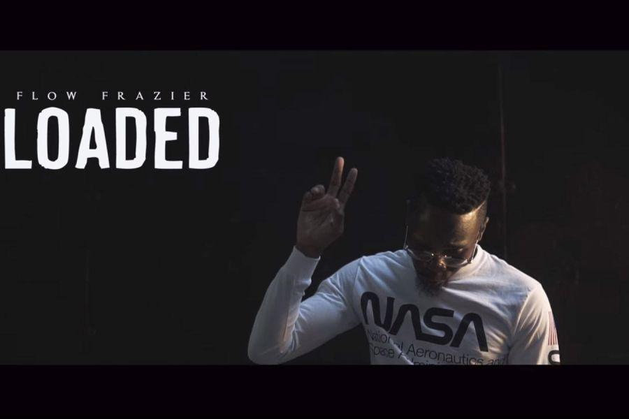 Video: Flow Frazier – Loaded