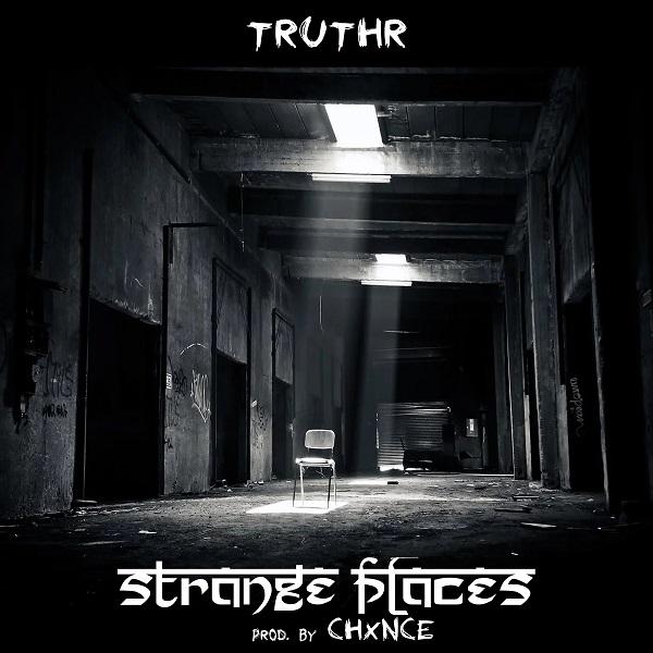TRUTHR – Strange Places