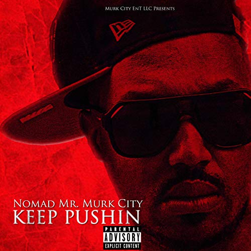 Video: Nomad – Keep Pushin @Nomad803