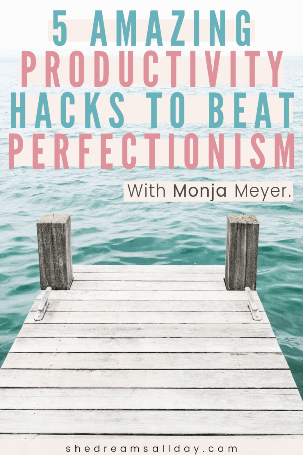 perfectionism and productivity