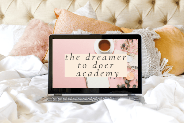 The Dreamer To Doer Academy online course