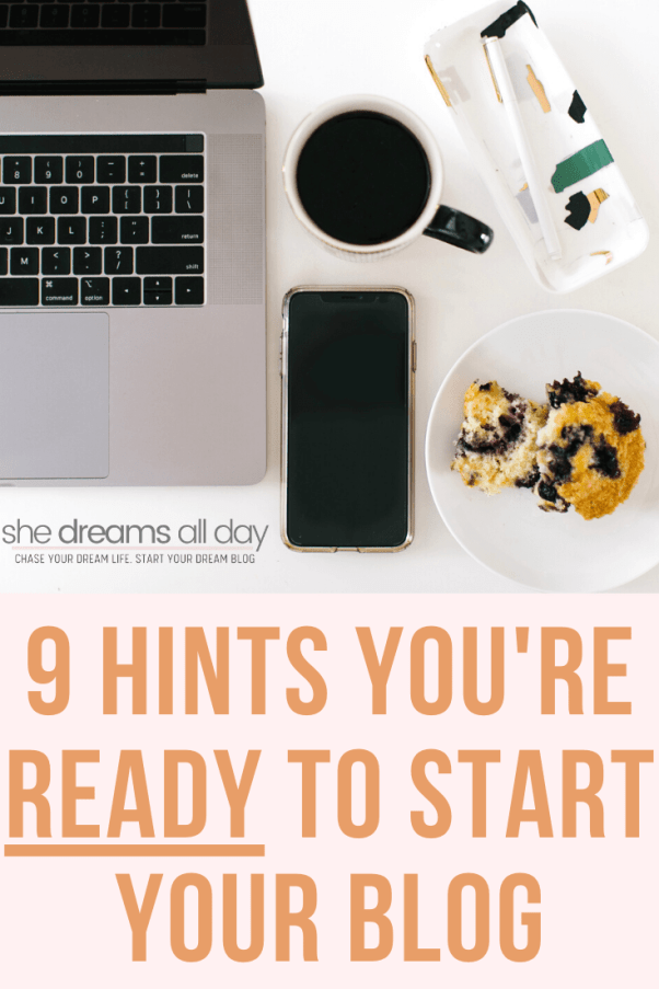 hints you're ready to start your blog today