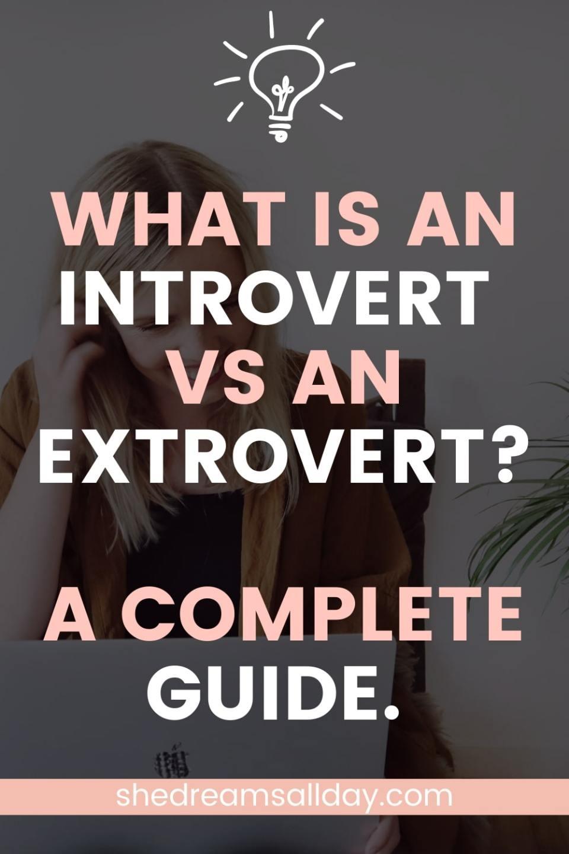 what is an introvert vs an extrovert