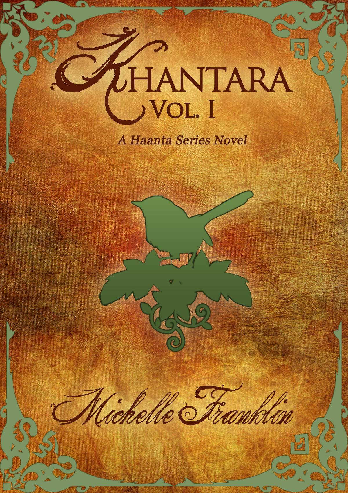 Khantara: Volume 1 by Michelle Franklin