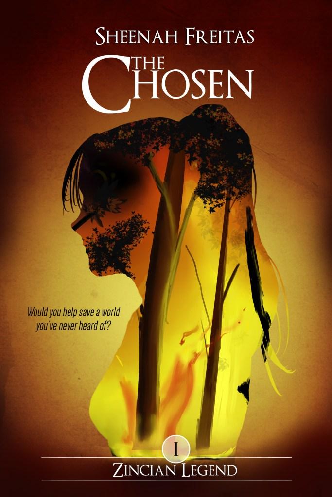 The Chosen (Zincian Legend #1) by Sheenah Freitas