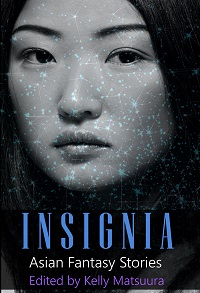 Insignia, Volume 4: Asian Fantasy Stories