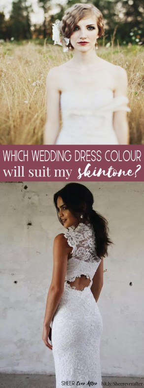 Find out which dress shade is right for you | Sheer Ever After wedding blog | bit.ly/Sheereverafter
