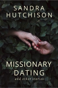 Cover of Missionary Dating and Other Stories